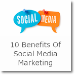 10 Benefits Of Social Media Marketing