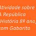 Atividade sobre A República (História 8º ano) com Gabarito