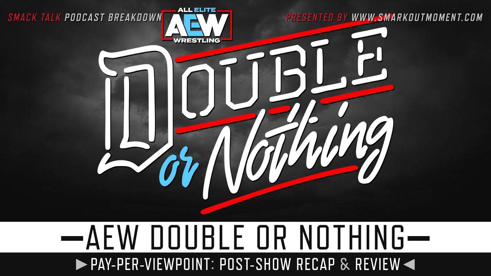 AEW Double or Nothing 2020 Recap and Review Podcast