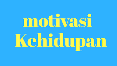 Kata kata mutiara kata kata motivasi