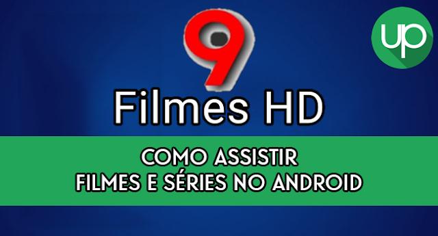 9FilmesHD APK - Como assistir filmes e séries no Android
