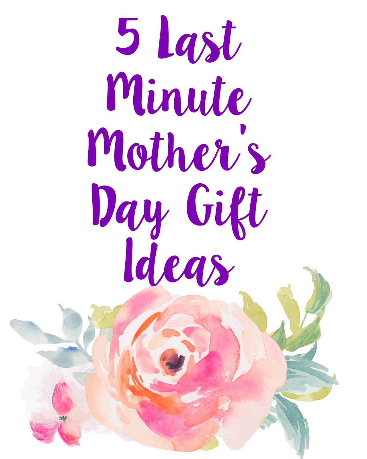 If You Need Some More Ideas For Something Special To Get Your Mom Last Minute This Guide Is