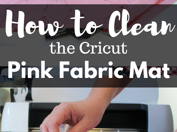 How to Clean a Pink Cricut FabricGrip Mat