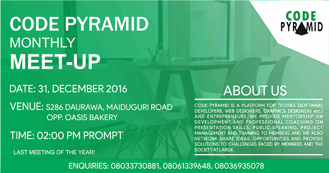 ARE YOU A TECHY IN KANO? ATTEND CODE PYRAMID DECEMBER 2016 MEET UP