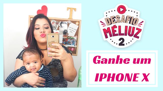 Desafio Meliuz! VOTE e Concorra a um IPHONE X