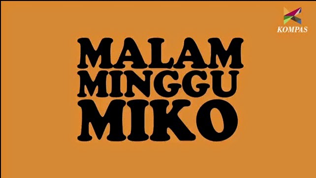 Download Film Malam Minggu Miko 1 terlengkap
