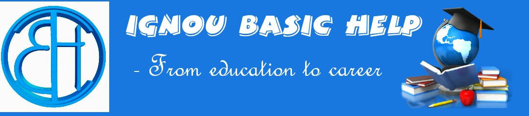Ignou Basic Help