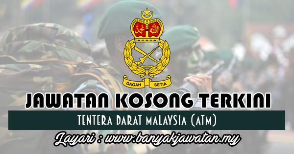 Temuduga Terbuka 2018 di Tentera Darat Malaysia (ATM)