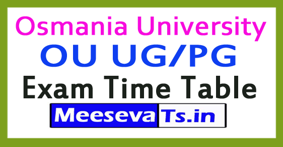 Osmania University OU Degree/UG Supple/Improv Exam Time Table 2017