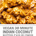 Vegan 30 Minute Indian Coconut Butter Cauliflower #vegetarian #cauliflower