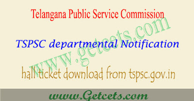 TSPSC 2019 departmental test hall ticket May/Nov @tspsc.gov.in (2020)