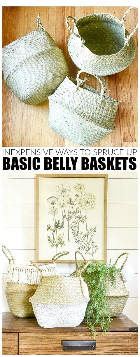 inexpensive ways to spruce up basic belly baskets