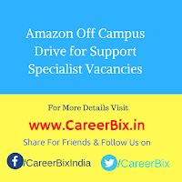 Amazon Off Campus Drive for Support Specialist Vacancies