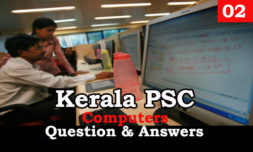 Kerala PSC Computers Question and Answers - 2