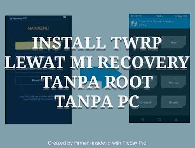 Cara Cepat Install TWRP Di Xiaomi Via Mi Recovery