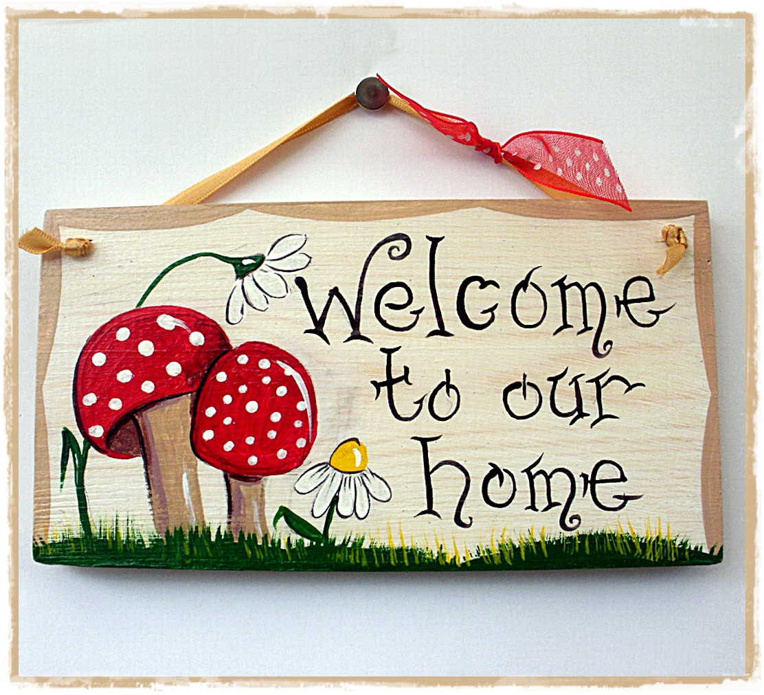 Our Home From Scratch: Handcrafted By Picto: Welcome Plaques & Toadstools