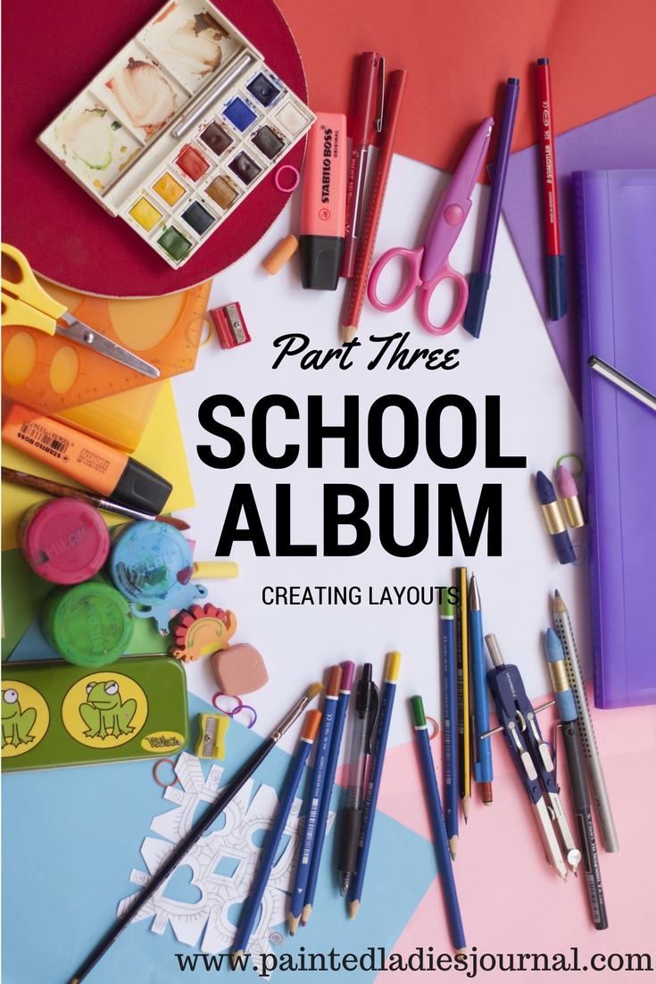 www.paintedladiesjournal.com | School Albums