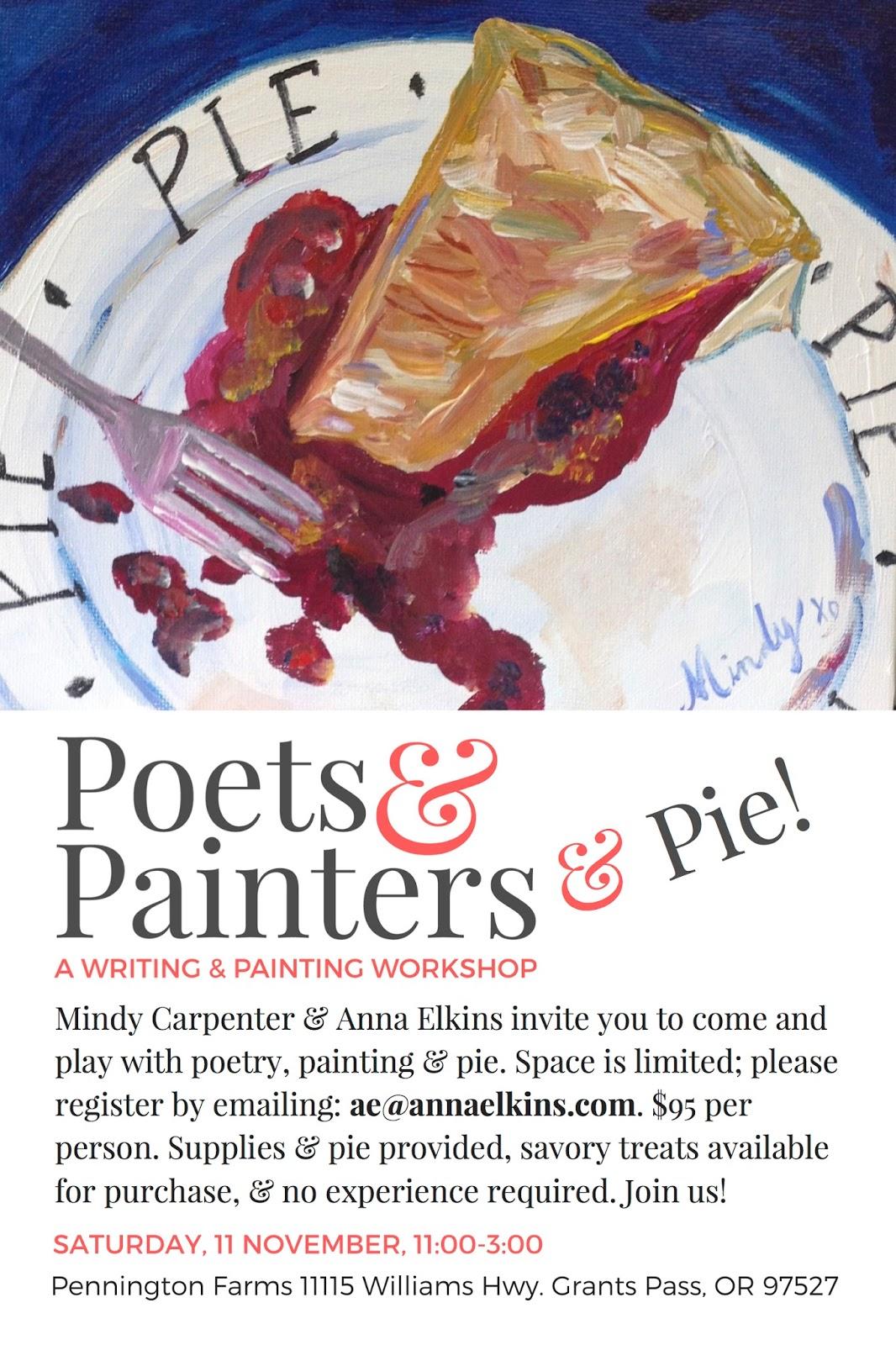 Poets & Painters (& Pie!)
