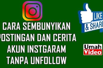 Cara Sembunyikan Postingan dan Cerita Akun Instagram Tanpa Unfollow