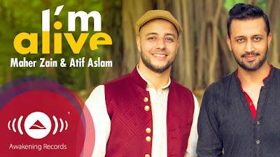 Lyric : Maher Zain & Atif Aslam - I`m Alive