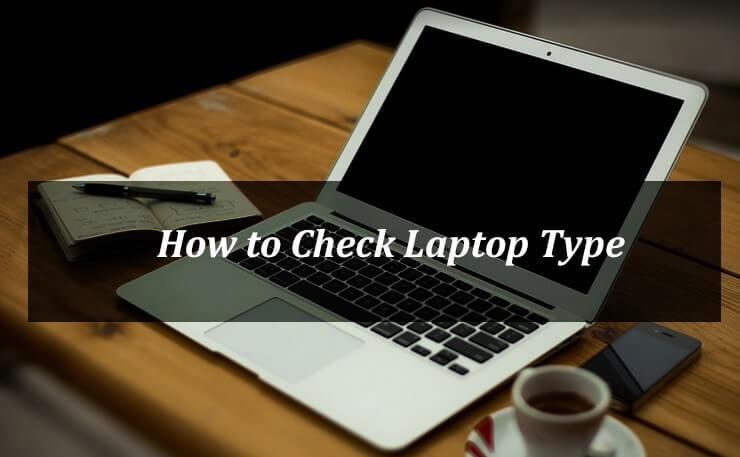 Cara mengecek tipe laptop