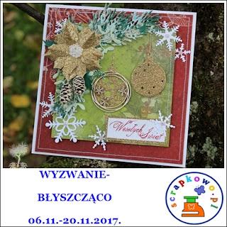 http://infoscrapkowo.blogspot.com/2017/11/wyzwanie-23-listopadowe-byszczaco.html