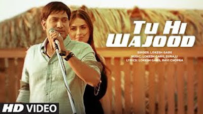 Tu Hi Wajood Lyrics - Lokesh Garg, Aman Hundal | Latest Hindi Song