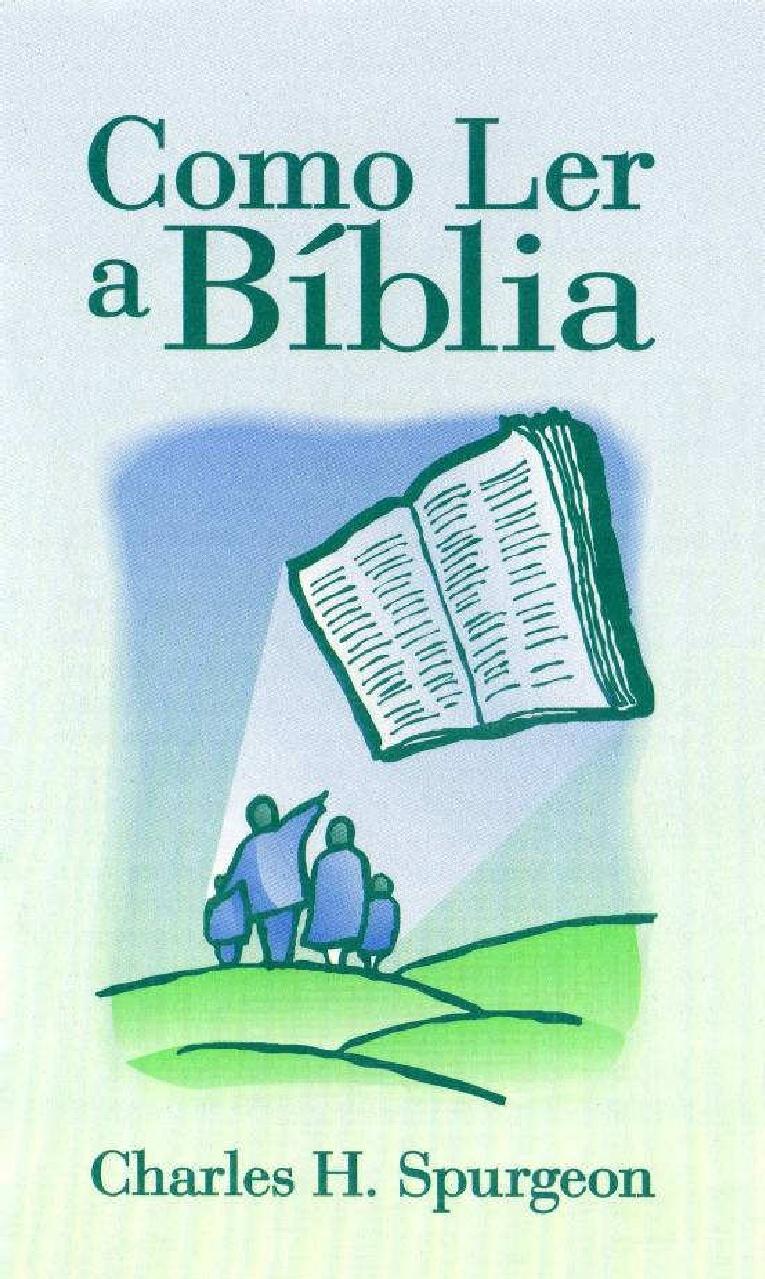 Charles Spurgeon-Como Ler a Bíblia-
