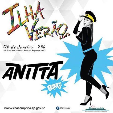 """Show """"Bang"""" da Anitta no Ilha Verão 2017  hoje 06/01"""