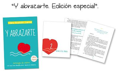 """Y abrazarte. Edición especial"""" - Antología - Clara Asunción García"""
