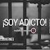 EL MENSAJE DE LOS VIERNES:  ¡Soy adicto!
