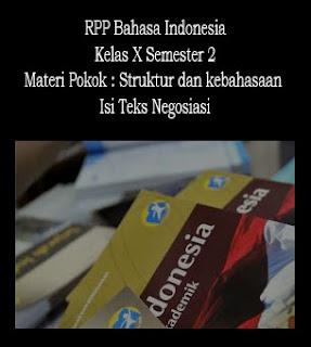 RPP Bahasa Indonesia Kelas X, Semester 2, Materi Struktur dan Kebahasaan Isi Teks Negosiasi