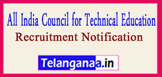 AICTE-All India Council for Technical Education Recruitment Notification 2017 last date 15-04-2017