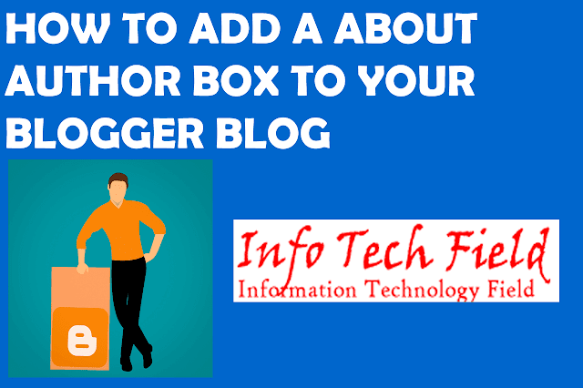 How To Add  Author Description Widget Box To Your Blogger Blog
