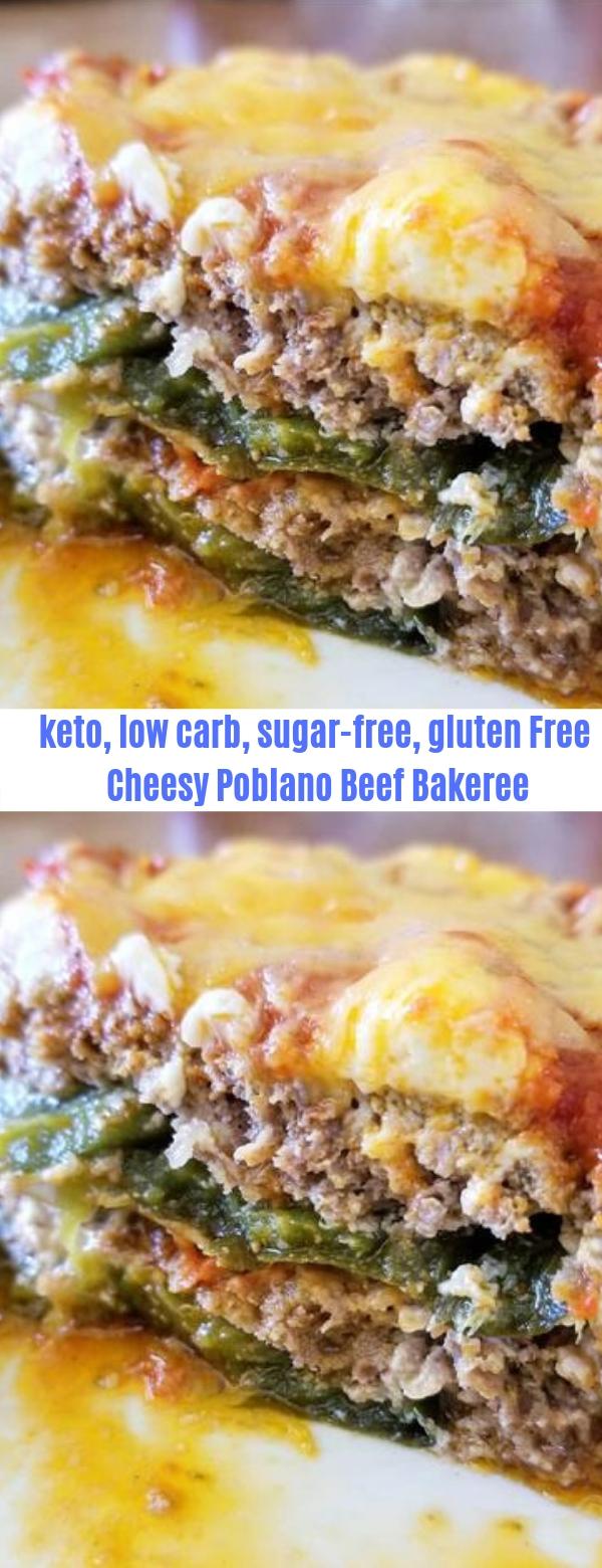 keto, low carb, sugar-free, gluten free-Cheesy Poblano Beef Bake