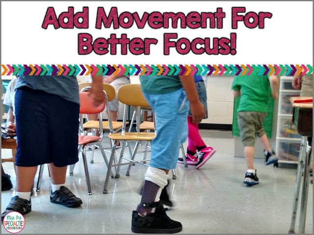Add movement into your school day for better focus and less off task behavior.