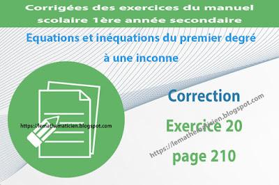 Correction - Exercice 20 page 210 - Equations et inéquations du premier degré à une inconnue