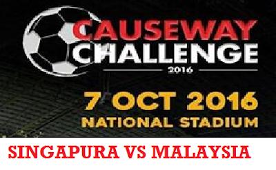 Malaysia Vs Singapura 7 Oktober 2016