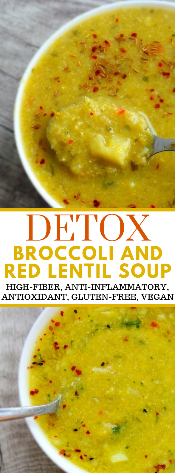 BROCCOLI AND RED LENTIL DETOX SOUP #diet #weightloss