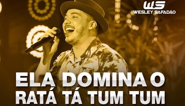Wesley Safadão - Ela domina o ratá tá tum tum