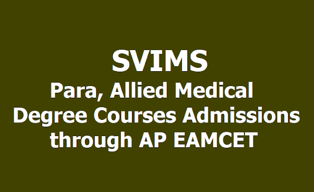 SVIMS Para, Allied Medical(UG) Degree Courses Admissions 2019 through AP EAMCET