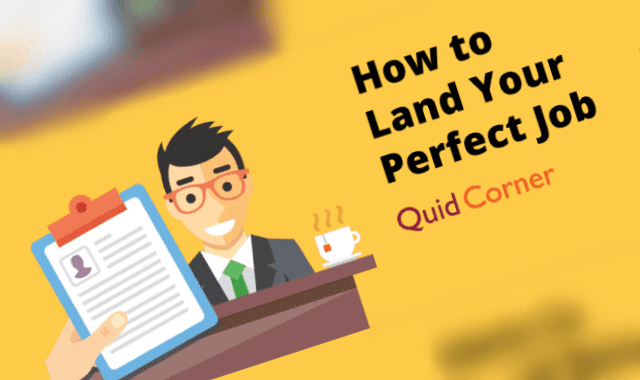 How To Land Your Perfect Job