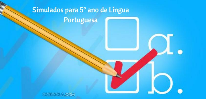 Simulados Para 5º Ano De Língua Portuguesa Só Escola