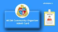 MCGM Community Organizer Admit Card