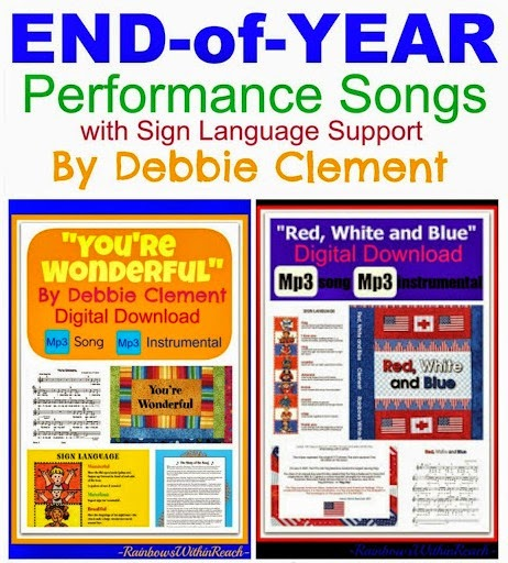 End of Year Performance Songs by Debbie Clement (with sign language support)