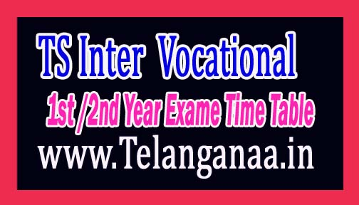 TS Inter (Vocational) 1st and 2nd Year Annual Exam Time Table 2017