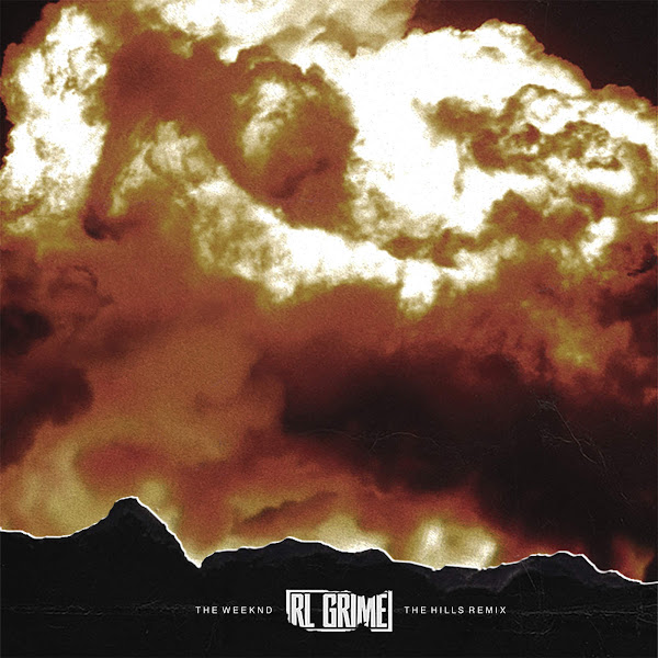 The Weeknd - The Hills (RL Grime Remix) - Single Cover