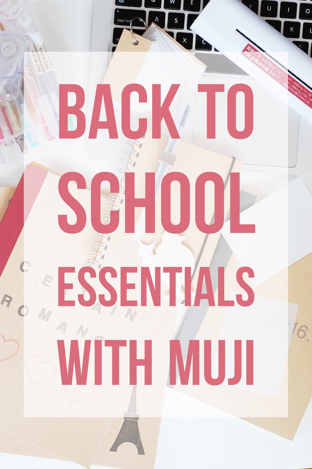 Back to School Essentials with MUJI — A Certain Romance