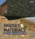 House & Materials: basic elements in architecture