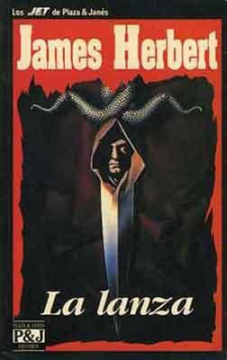 La Lanza, una novela de James Herbert.